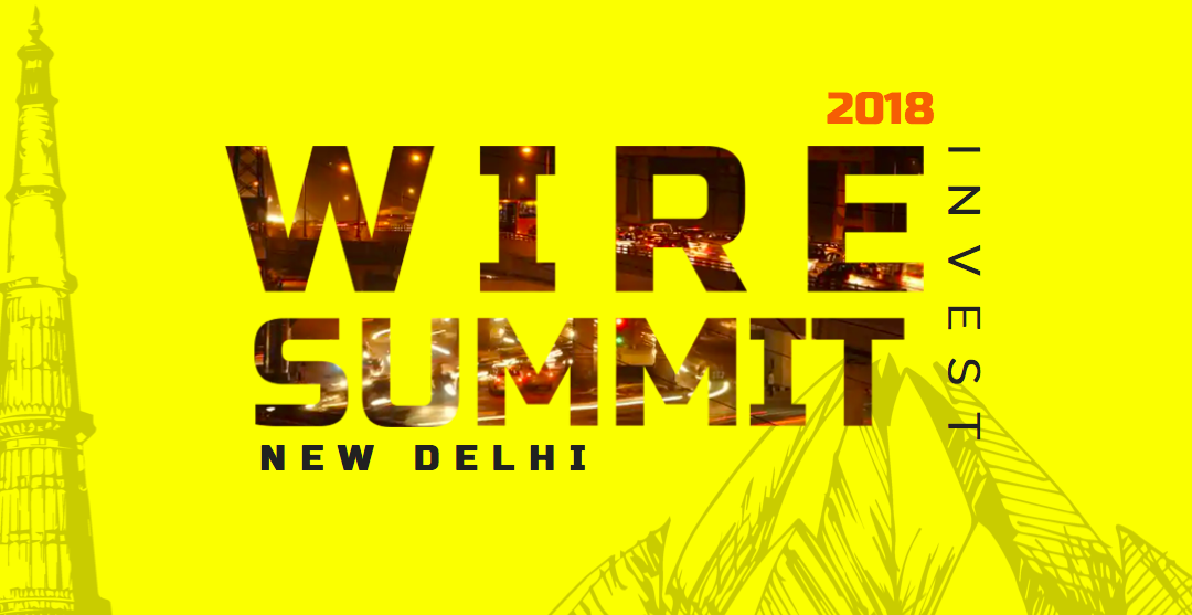 Attention BlockchainStartups! Meet The Biggest Investors At WIRESUMMIT 2018 In New Delhi