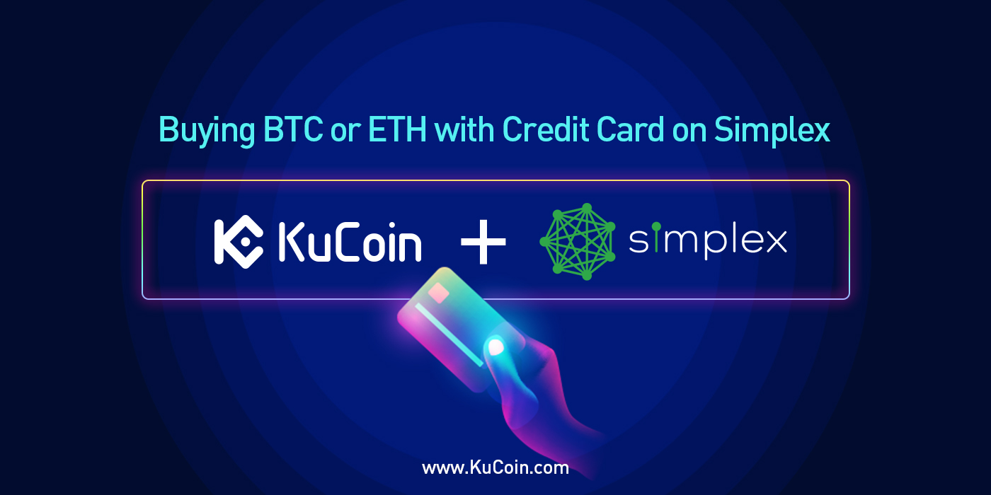 Cryptocurrency | KuCoin| Cryptocurrency Exchange | Credit card | Debit Card