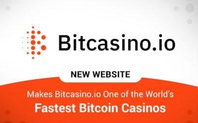 New Website Makes Bitcasino.io One Of the World's Fastest Bitcoin Casinos