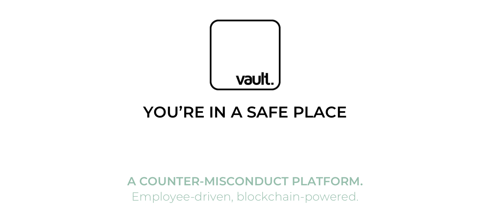 Blockchain Technology | Sexual Harassment | Vault Platform