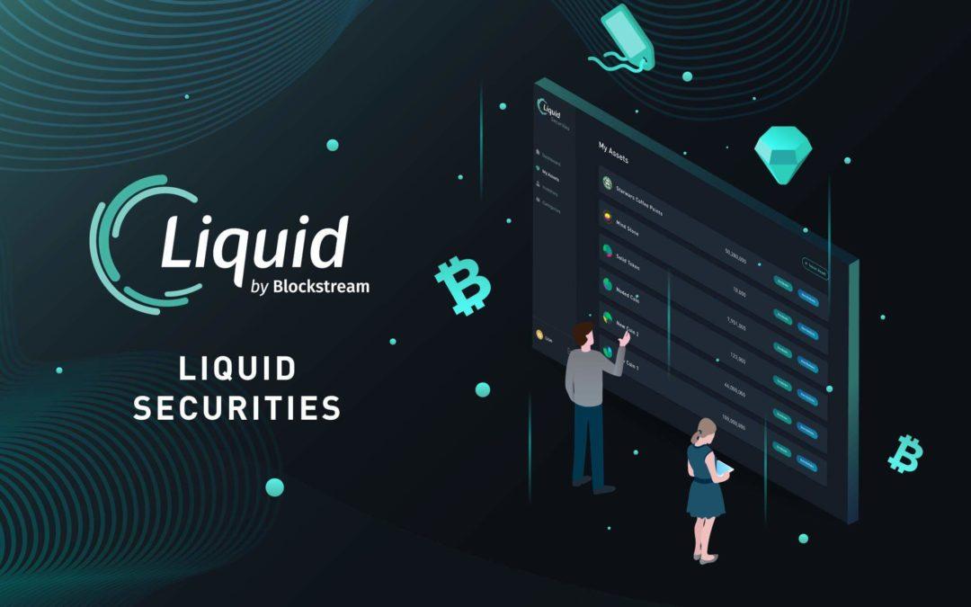 Blockstream Launches A New Liquid Securities Platform
