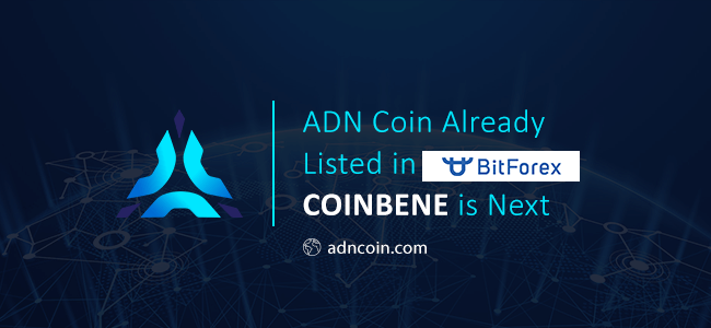 ADN Coin Already Listed in BitForex, CoinBene is Next