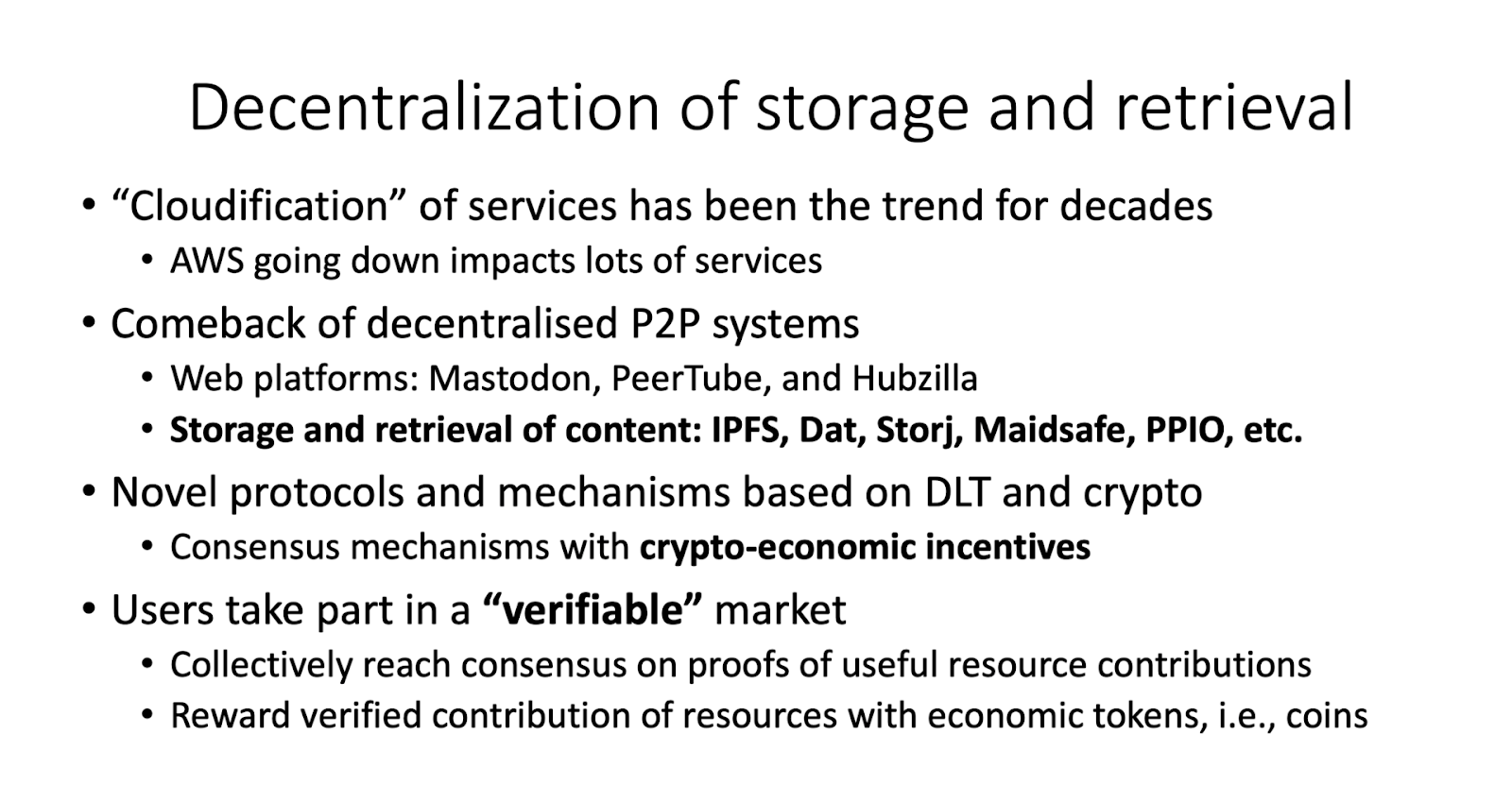 Decentralization of Storage And Retrieval